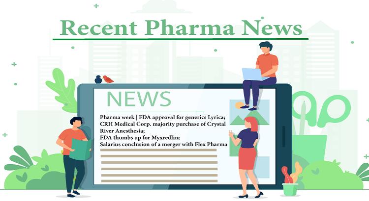 Pharma week | FDA approval for generics Lyrica