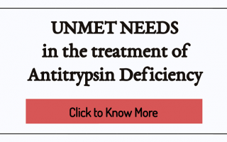 Unmet Needs in the treatment of Antitrypsin deficiency