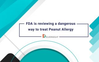 FDA is reviewing a dangerous way to treat Peanut Allergy