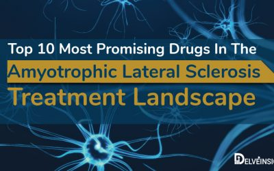 Top 10 Most Promising Drugs In The Amyotrophic Lateral Sclerosis...