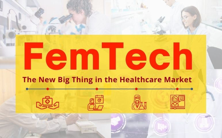 FemTech Market: With 100+ Startups in the domain, Women Healthcare is Witnessing a Huge Upliftment