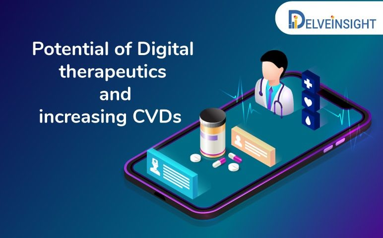 Potential of Digital therapeutics and increasing CVDs