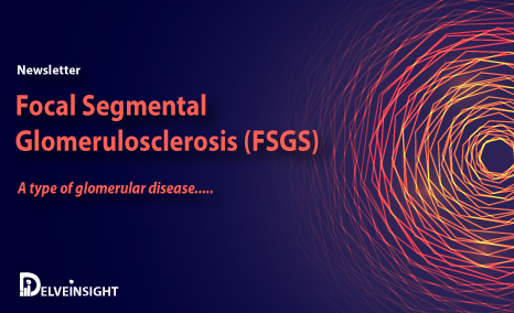 Focal Segmental Glomerulosclerosis Newsletter