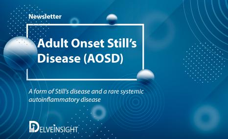 Adult Onset Still's disease Newsletter