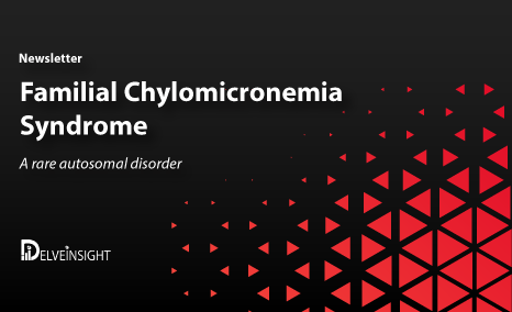 Familial chylomicronemia syndrome Newsletter